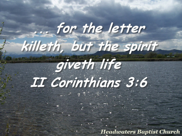 II Corinthians 3:6 The Spirit Giveth Life